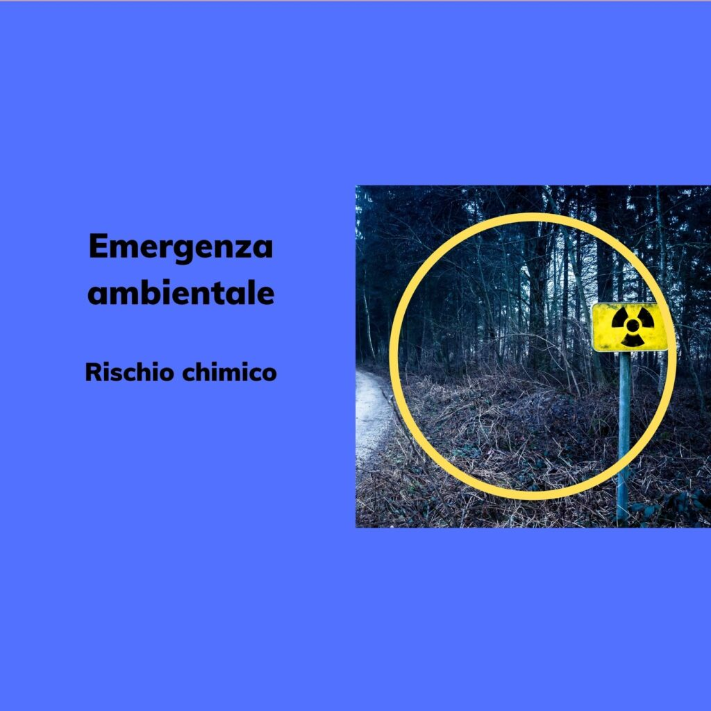 Emergenza Ambientale: rischio chimico