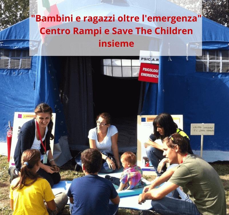 Bambini e Ragazzi Oltre l'Emergenza: Save The Children e Centro Rampi insieme